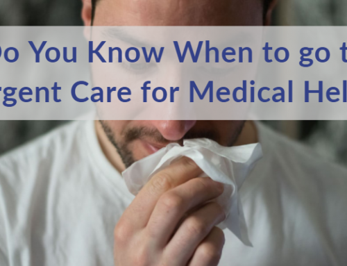 Do You Know When to go to Urgent Care for Medical Help?
